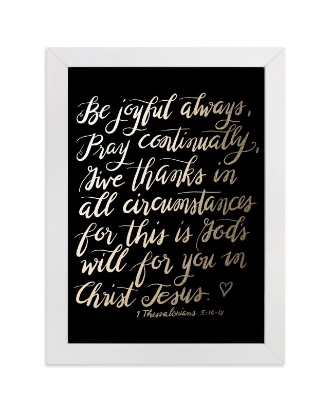 """Be joyful always"" - Art Print by aticnomar in beautiful frame options and a variety of sizes."