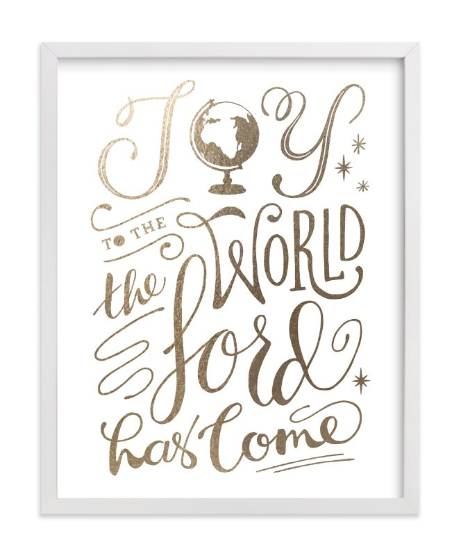 """Joy to the World"" - Foil-pressed Art Print by Griffinbell Paper Co. in beautiful frame options and a variety of sizes."