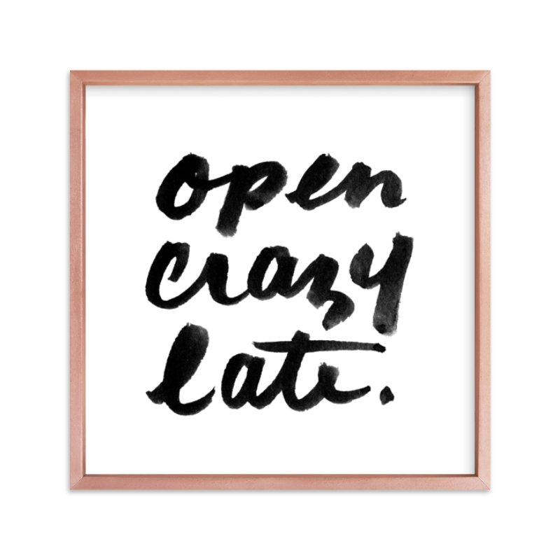 """Open Crazy Late"" - Art Print by Erin McManness in beautiful frame options and a variety of sizes."