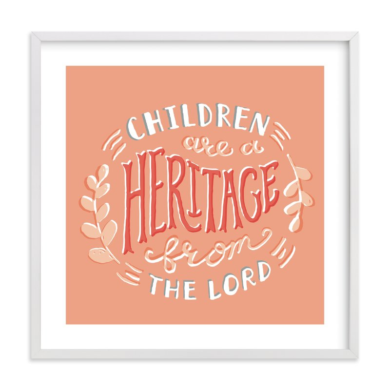 """Children are a Heritage"" - Art Print by Frooted Design in beautiful frame options and a variety of sizes."