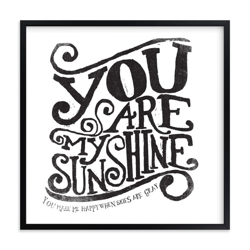 You Are My Sunshine Wall Art you are my sunshine wall art printsmatthew taylor wilson | minted