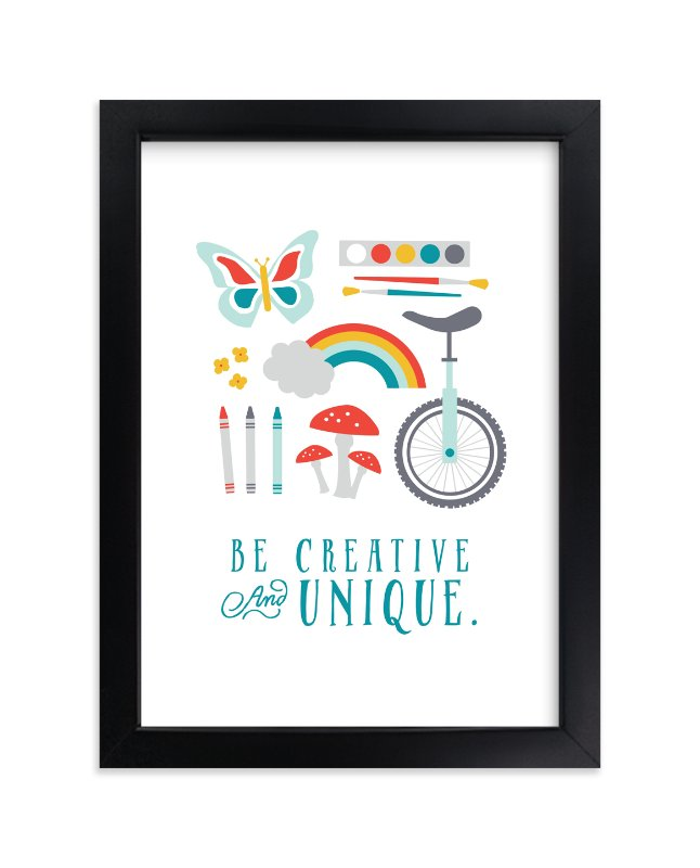 """Be Creative and Unique"" - Art Print by Katie Zimpel in beautiful frame options and a variety of sizes."