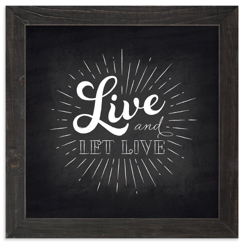 """Let Live"" - Art Print by Ann Gardner in beautiful frame options and a variety of sizes."