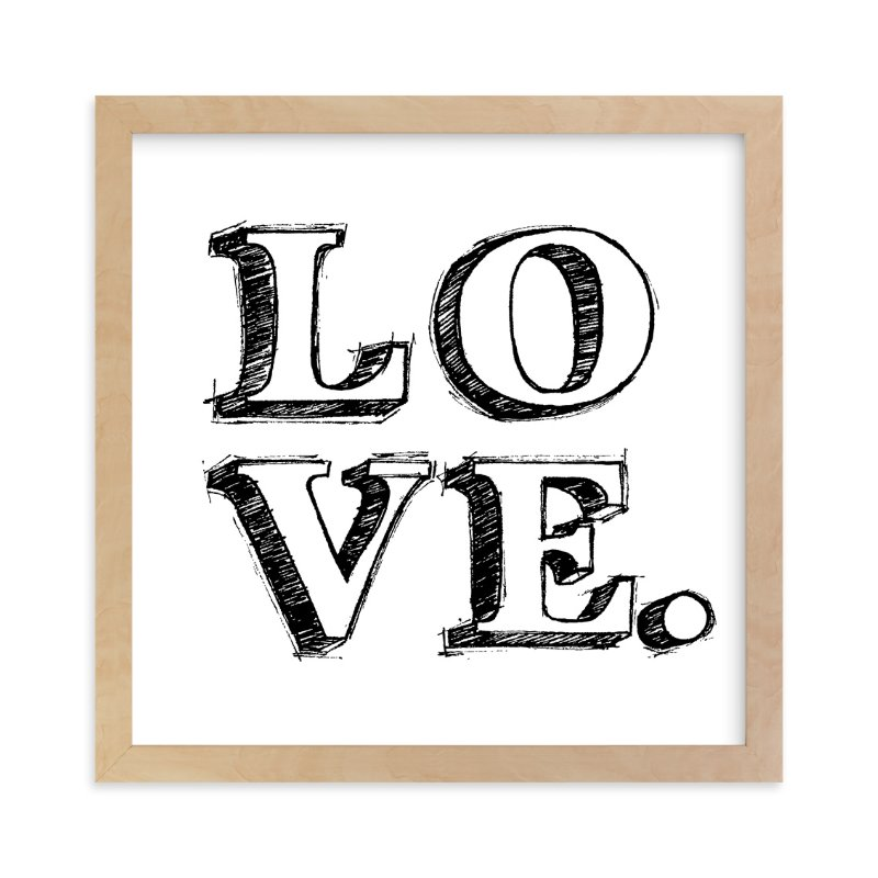 """""""L-O-V-E"""" - Art Print by Daniela in beautiful frame options and a variety of sizes."""