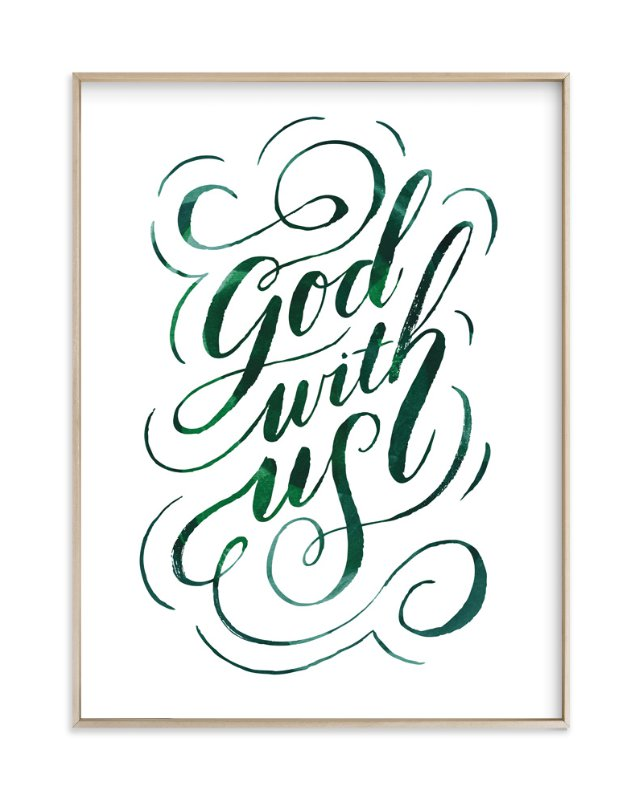"""""""God With Us Script"""" - Art Print by Alethea and Ruth in beautiful frame options and a variety of sizes."""