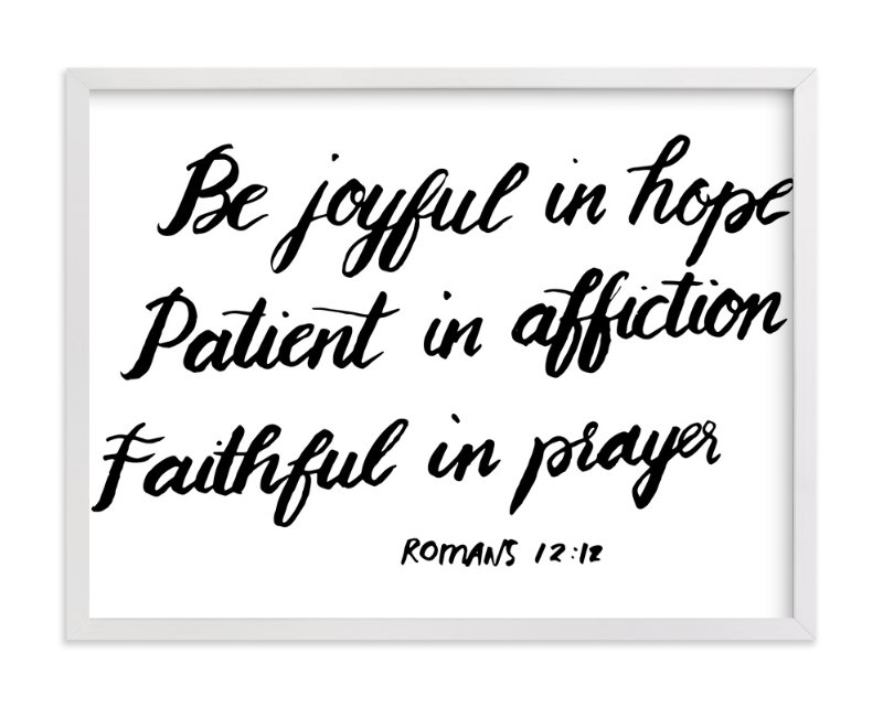 """Be joyful in hope"" - Art Print by aticnomar in beautiful frame options and a variety of sizes."