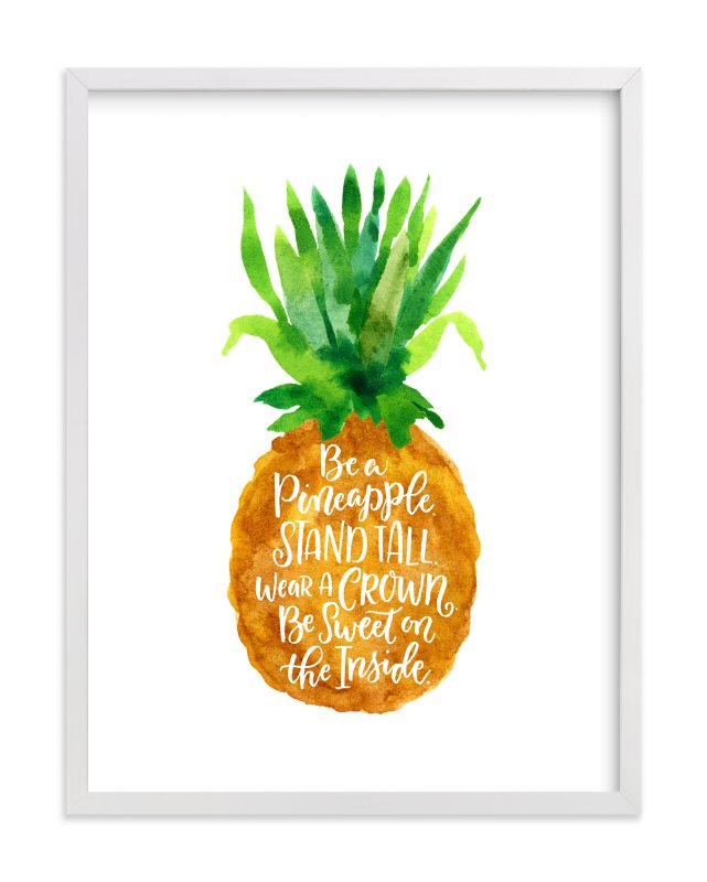 Be A Pineapple Wall Art Prints By Laura Bolter Design Minted