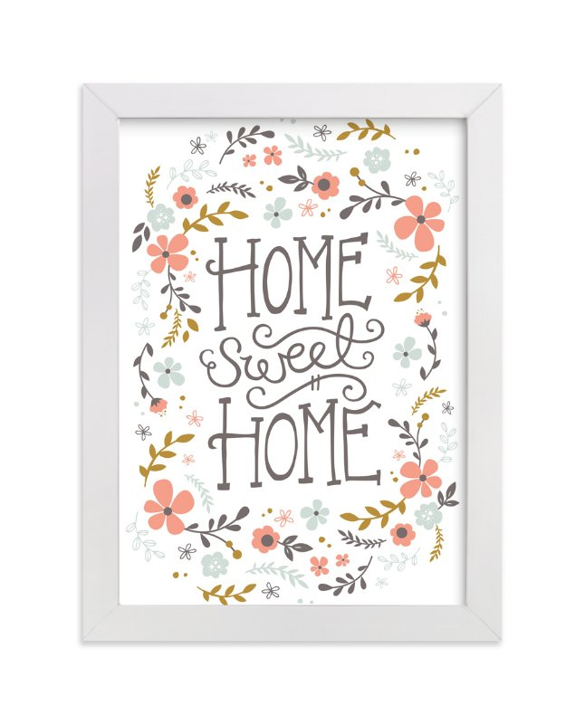 """Home Sweet Home"" - Art Print by Kristen Smith in beautiful frame options and a variety of sizes."