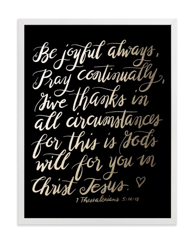 """""""Be joyful always"""" - Art Print by aticnomar in beautiful frame options and a variety of sizes."""