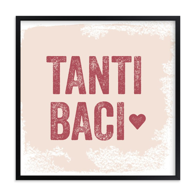 """Tanti Baci"" - Art Print by Olivia Raufman in beautiful frame options and a variety of sizes."