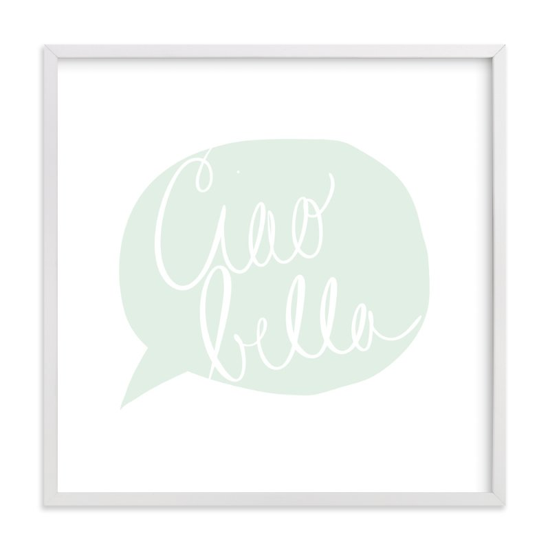 """""""Ciao Bella!"""" - Art Print by Penelope Poppy in beautiful frame options and a variety of sizes."""
