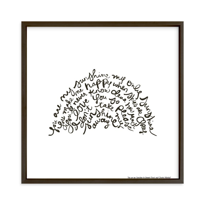 """""""You Are My Rising Sunshine"""" - Limited Edition Art Print by Dean Street in beautiful frame options and a variety of sizes."""