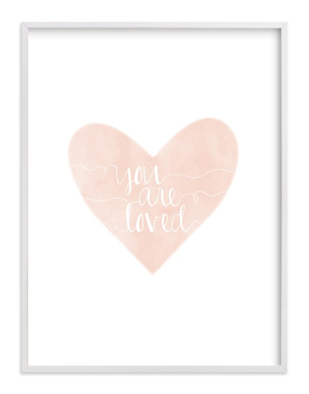 """So Loved"" - Art Print by Kayley Miller in beautiful frame options and a variety of sizes."